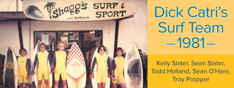 Dick Catri's Surf Team 1981 - Kelly Slater, Sean Slater, Todd Holland, Sean O'Hare, Troy Propper